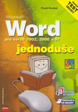 Microsoft Word pro verze 2002, 2000 a 97 - Pavel Roubal