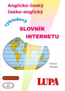 Výkladový slovník Internetu anglicko-český česko anglický - Antonín Vitovský