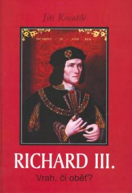 Richard III - Jiří Kovařík