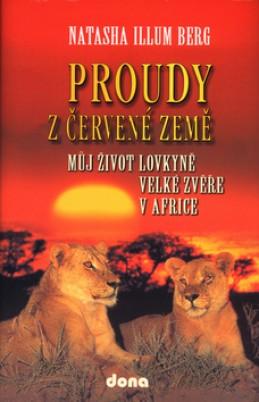 Proudy z červené země - Natascha Illum Berg; Stanislava Trkalová