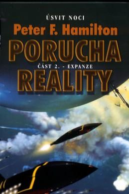 Porucha reality - Peter F. Hamilton
