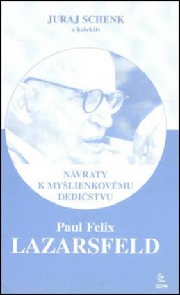 Paul Felix Lazarsfeld - Juraj Schenk