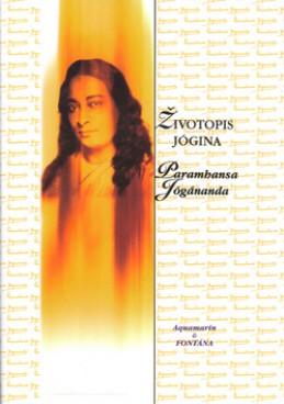 Životopis jogína - Paramhansa Jógánanda