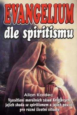 Evangelium dle spiritismu - Allan Kardec