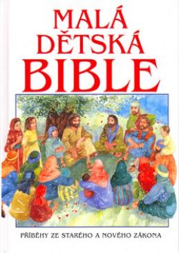 Malá dětská bible - Pat Alexander; Carolyn Cox