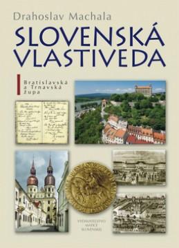 Slovenská vlastiveda I - Drahoslav Machala