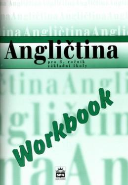 Angličtina pro 8.r.ZŠ Workbook - Marie Zahálková