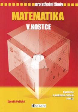 Matematika v kostce pro střední školy - Zdeněk Vošický