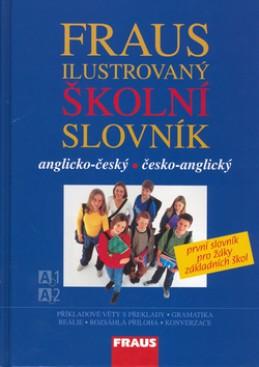 Ilustrovaný školní slovník anglicko - český, česko - anglický
