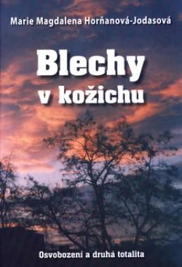 Blechy v kožichu - Marie Magdalena Horňanová - Jodasová