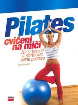 Pilates cvičení na míči - Ellie Herman