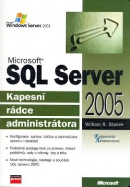 Microsoft SQL Server 2005 - William R. Stanek