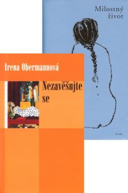 Balíček 2ks Nezavěšujte se + Milostný život - Irena Obermannová; Cruja Salevová