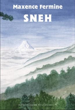 Sneh - Maxence Fermine
