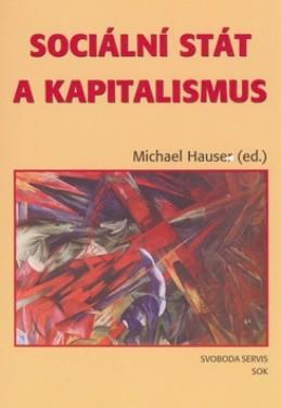Sociální stát a kapitalismus - Michael Hauser