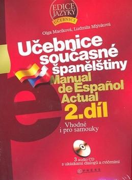 Učebnice současné španělštiny 2.díl + 3 CD - Ludmila Mlýnková; Olga Macíková
