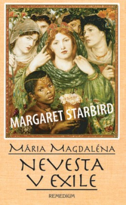 Mária Magdaléna Nevesta v exile - Margaret Starbird