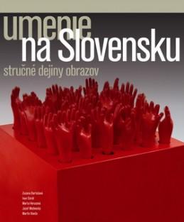 Umenie na Slovensku - Kolektív autorov