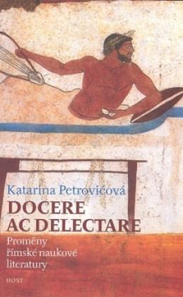 Docere ac delectare? - Katarina Petrovićová