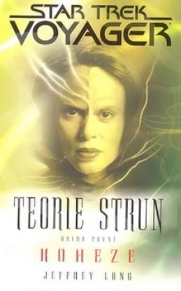 Star Trek Voyager 1 Teorie strun - Jeffrey Lang