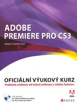 Adobe Premiere Pro CS3 - Adobe Creativ Team