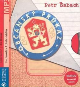 Občanský průkaz - Petr Šabach; Jaroslav Haidler; Honza Šabach