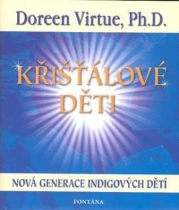 Křišťálové děti - Doreen Virtue