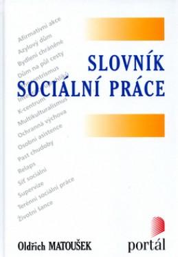Slovník sociální práce - Oldřich Matoušek