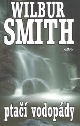 Ptačí vodopády - Wilbur Smith