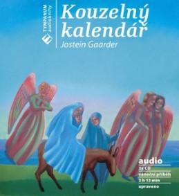 Kouzelný kalendář - Jostein Gaarder; Marek Eben; Tobiáš Vacek; Libuše Šafránková