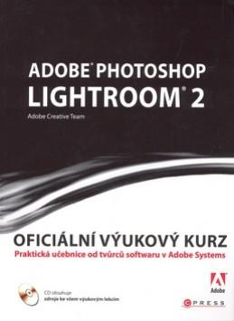 Adobe Photoshop Lightroom 2 - Adobe Creativ Team