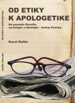 Od etiky k apologetike - Karol Kollár