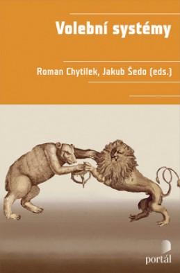Volební systémy - Roman Chytílek; Jakub Šedo