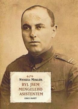 Byl jsem Mengeleho asistentem - Miklos Nyiszli