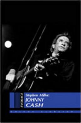 Johnny Cash životopis - Stephen Miller