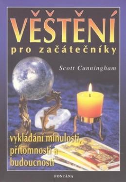 Věštění pro začátečníky - Scott Cunningham
