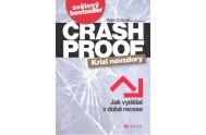Crash Proof Krizi navzdory