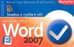 Microsoft Office World 2007 - Petr Broža; Roman Kučera