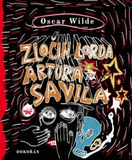 Zločin lorda Artura Savila - Oscar Wilde