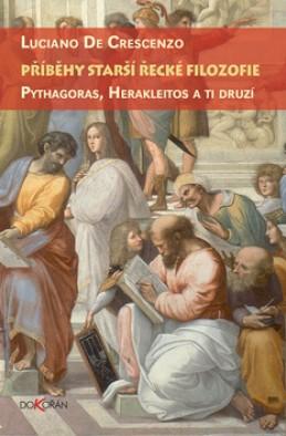 Příběhy starší řecké filozofie - Luciano de Crescenzo