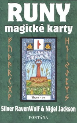 Runy - magické karty - Silver RavenWolf; Nigel Jackson