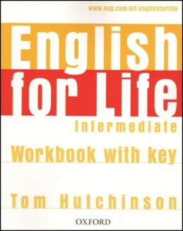 English for Life Intermediate Workbook With Key - Tom Hutchinson