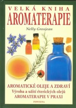 Velká kniha aromaterapie - Nelly Grosjean