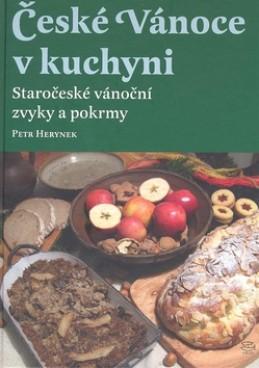 České Vánoce v kuchyni - Petr Herynek