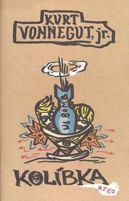 Kolíbka - Kurt jr. Vonnegut