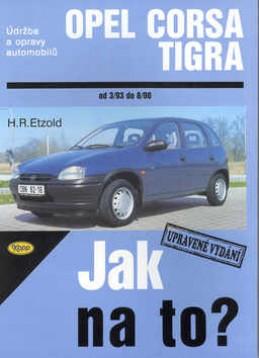 Opel Corsa B, Opel Tigra od 3/93 do 8/00 - Hans-Rüdiger Etzold