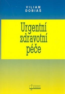 Urgentní zdravotní péče - Viliam Dobiáš