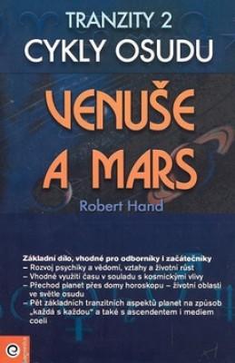 Venuše a Mars Tranzity 2 Cykly osudu - Robert Hand