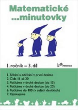Matematické minutovky 1. ročník / 3. díl - Josef Molnár; Hana Mikulenková