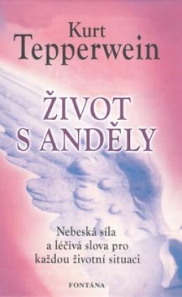 Život s anděly - Kurt Tepperwein